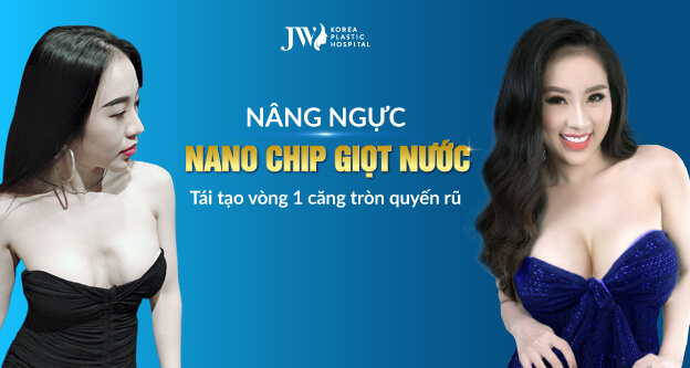 nâng ngực nano chip giọt nước