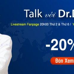 Talk với Dr.Dung – Giải đáp tất tần tận về phẫu thuật thẩm mỹ
