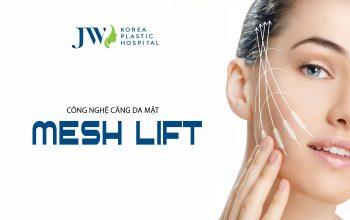 Căng da mặt Mesh Lift không phẫu thuật – Lần đầu tiên có mặt tại Việt Nam