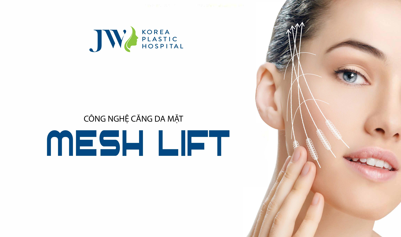 Căng da mặt không phẫu thuật Mesh Lift an toàn