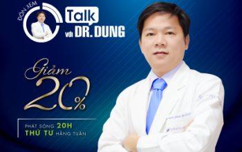 Talk với Dr. Dung chính thức trở lại với nhiều điều mới lạ